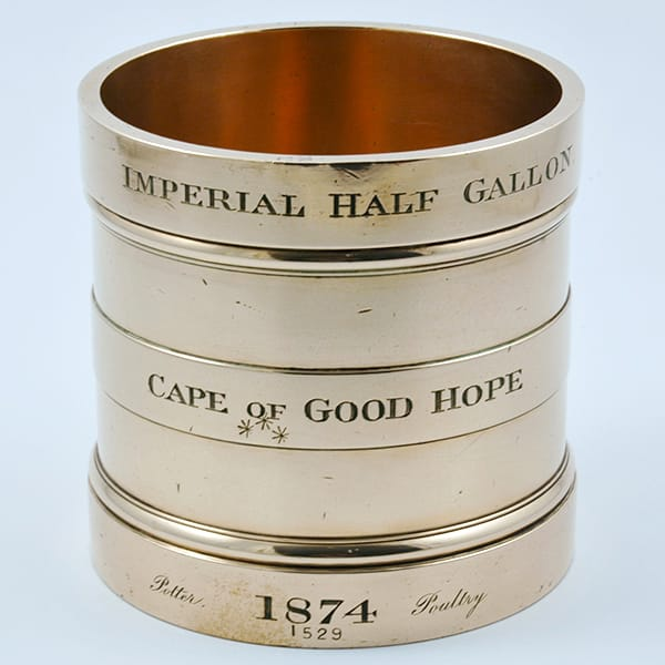 Rare English brass 'Imperial Half Gallon' <br>Measure by Potter Poultry made for <br>'The Cape Of Good Hope' 1874. <br>Currently one of the earliest recorded.